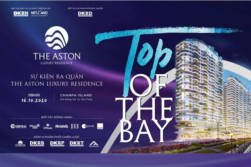 Ra Quân Dự Án The Aston Luxury Residence - Tầm Nhìn Thượng Đỉnh Trên Vịnh Nha Trang