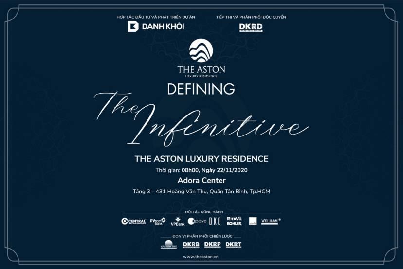 Defining The Infinitive – Lễ Ra Mắt Chính Thức Dự Án The Aston Luxury Residence